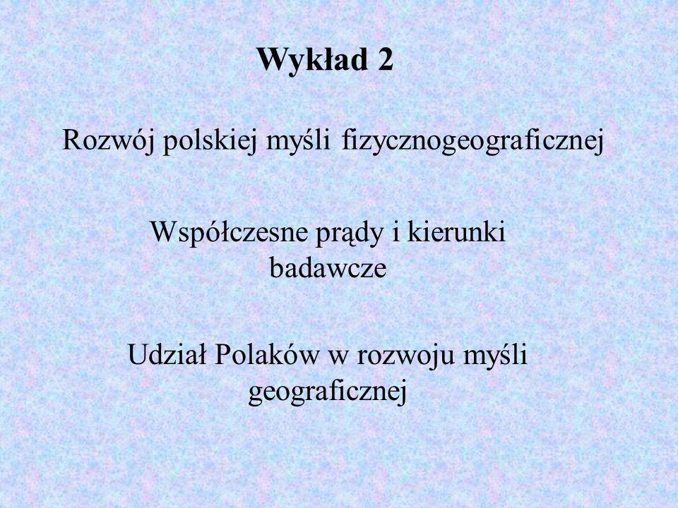 Rozwój polskiej myśli fizycznogeograficznej