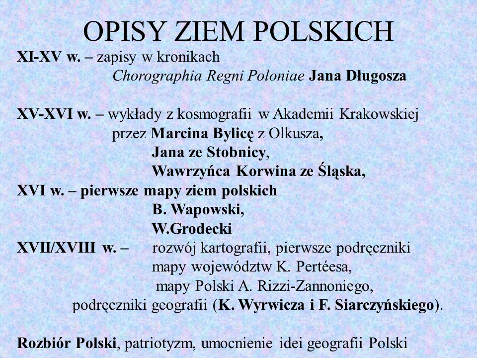 OPISY ZIEM POLSKICH XI-XV w. – zapisy w kronikach