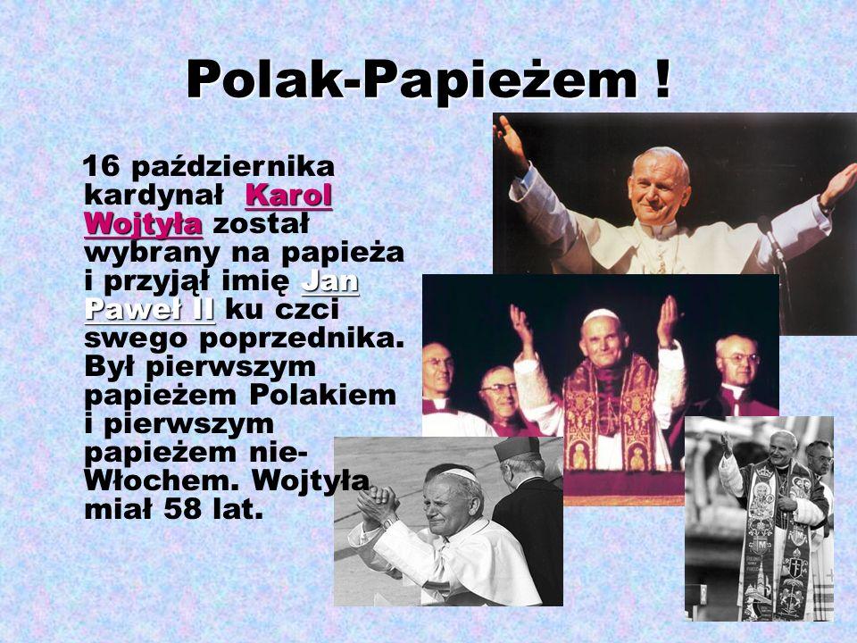 Polak-Papieżem !