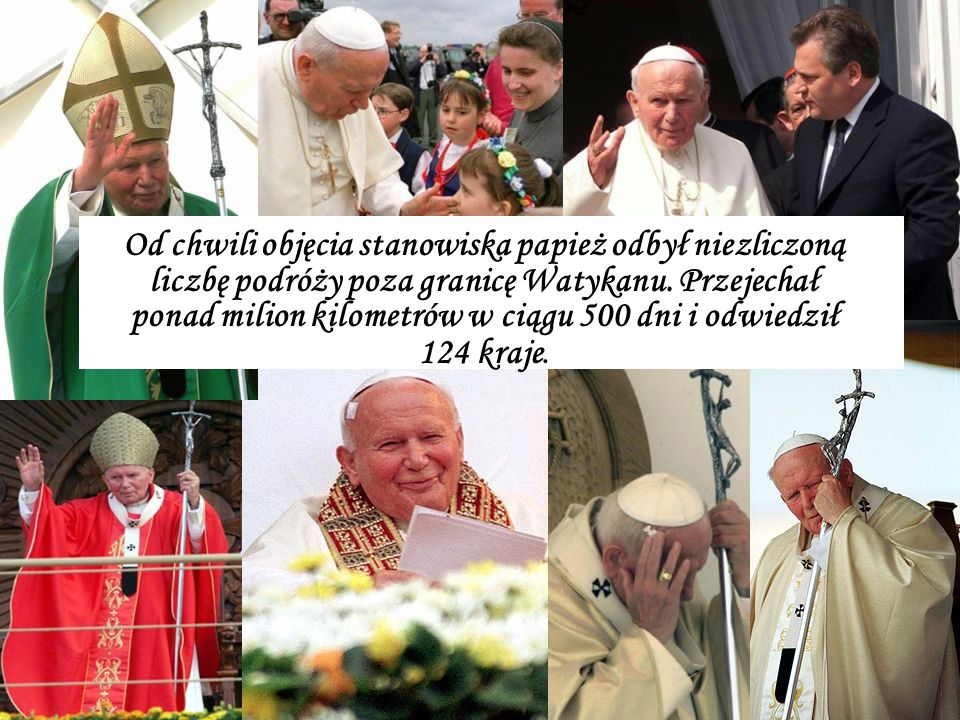 Od chwili objęcia stanowiska papież odbył niezliczoną liczbę podróży poza granicę Watykanu.