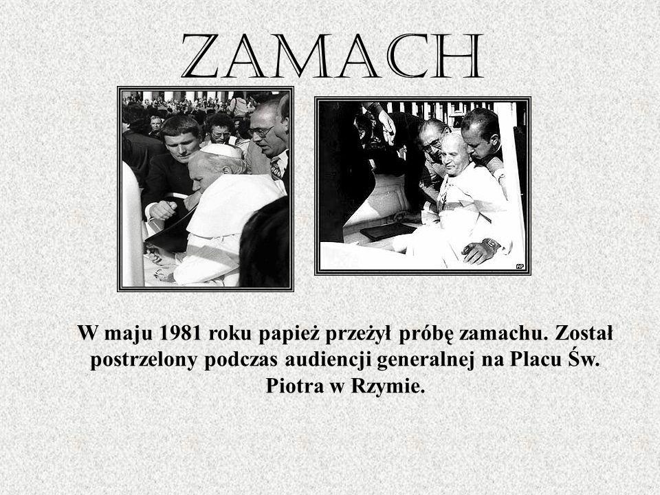 ZamachW maju 1981 roku papież przeżył próbę zamachu.