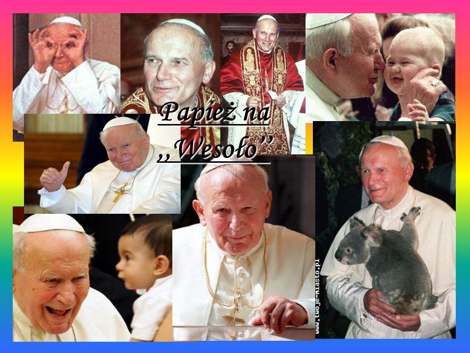 Papież na ,,Wesoło''