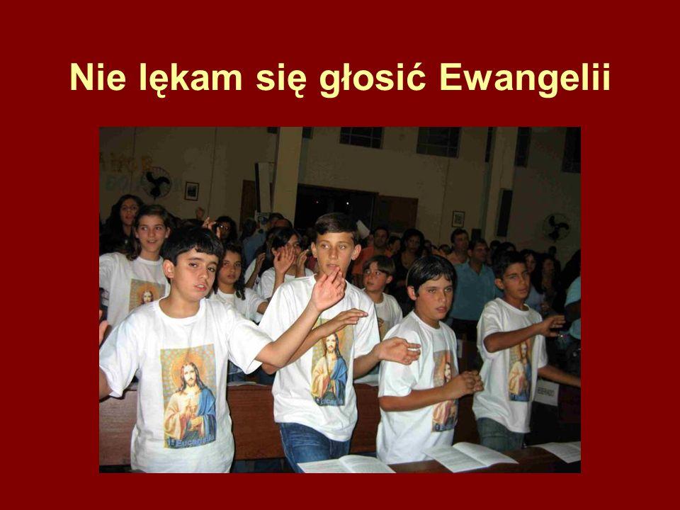 Nie lękam się głosić Ewangelii