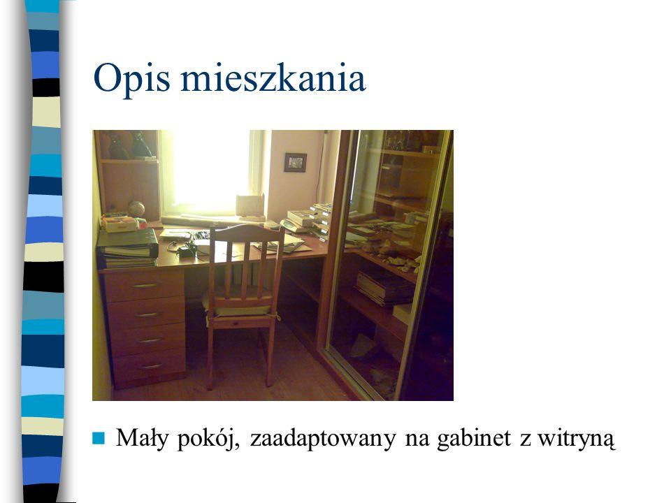 Opis mieszkania Mały pokój, zaadaptowany na gabinet z witryną