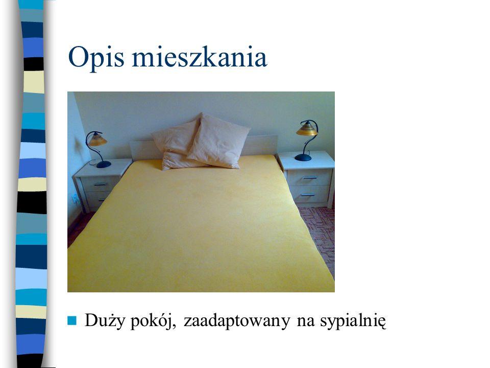 Opis mieszkania Duży pokój, zaadaptowany na sypialnię
