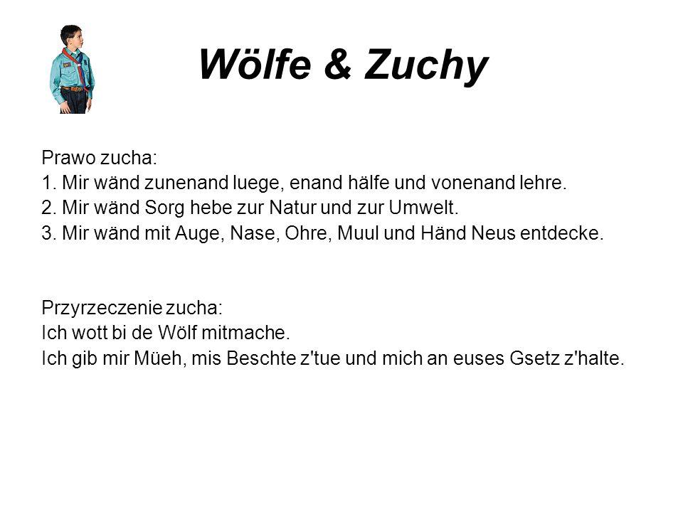 Wölfe & Zuchy Prawo zucha: