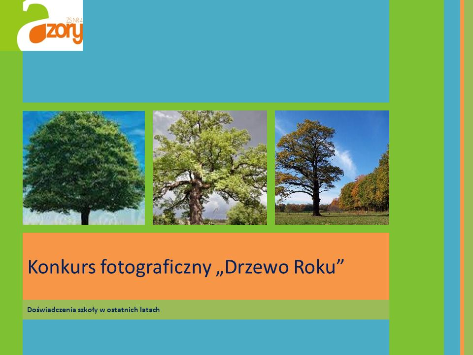 """Konkurs fotograficzny """"Drzewo Roku"""