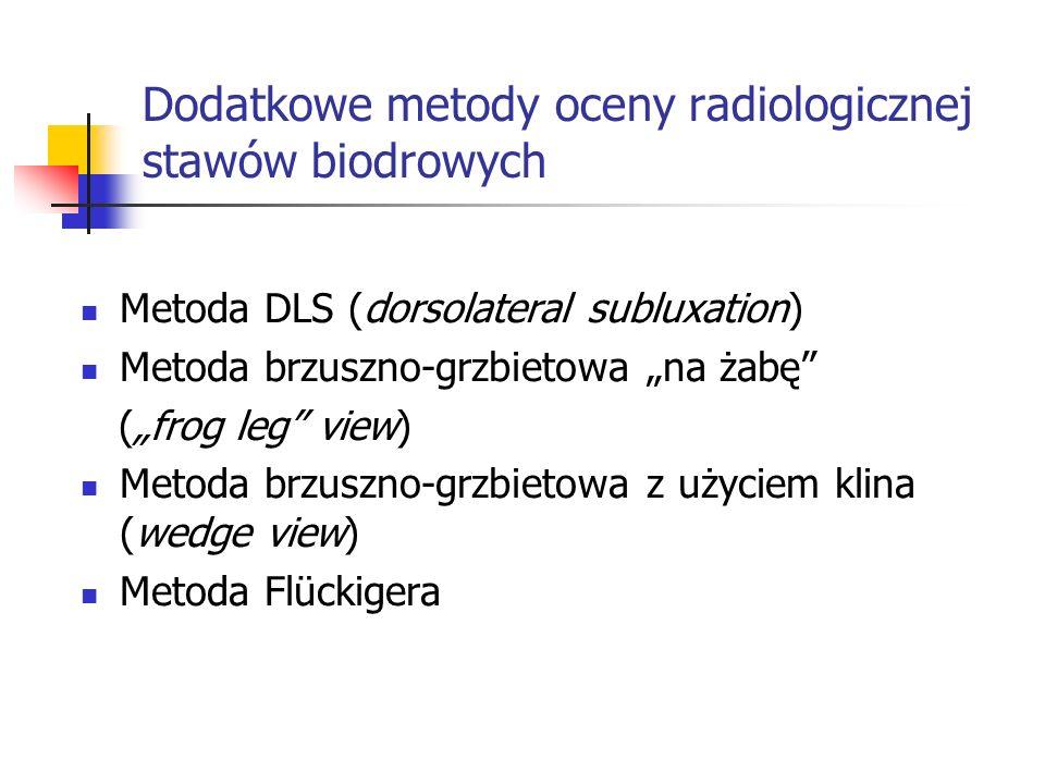 Dodatkowe metody oceny radiologicznej stawów biodrowych
