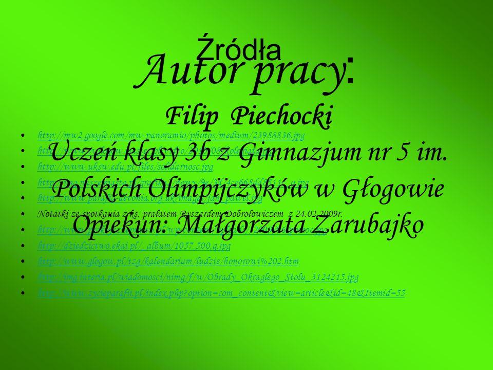 Autor pracy: Źródła Filip Piechocki