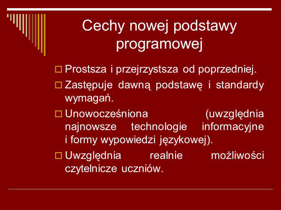 Cechy nowej podstawy programowej