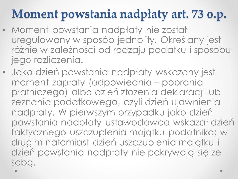 Moment powstania nadpłaty art. 73 o.p.