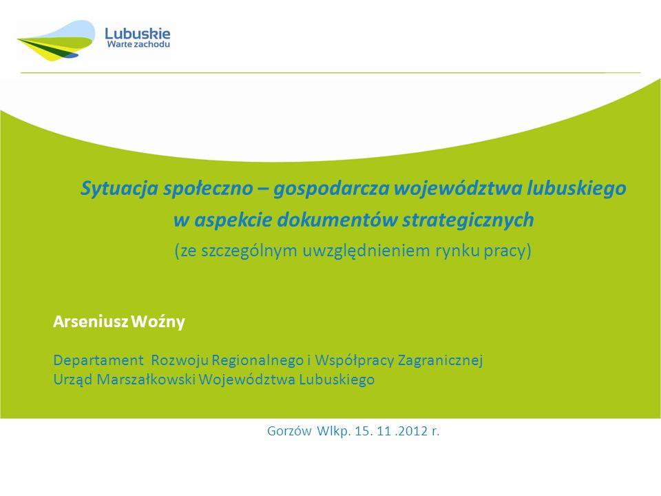 Sytuacja społeczno – gospodarcza województwa lubuskiego