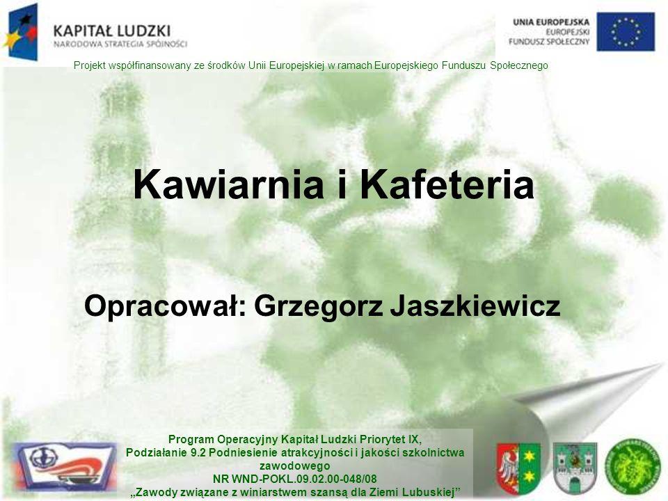 Opracował: Grzegorz Jaszkiewicz
