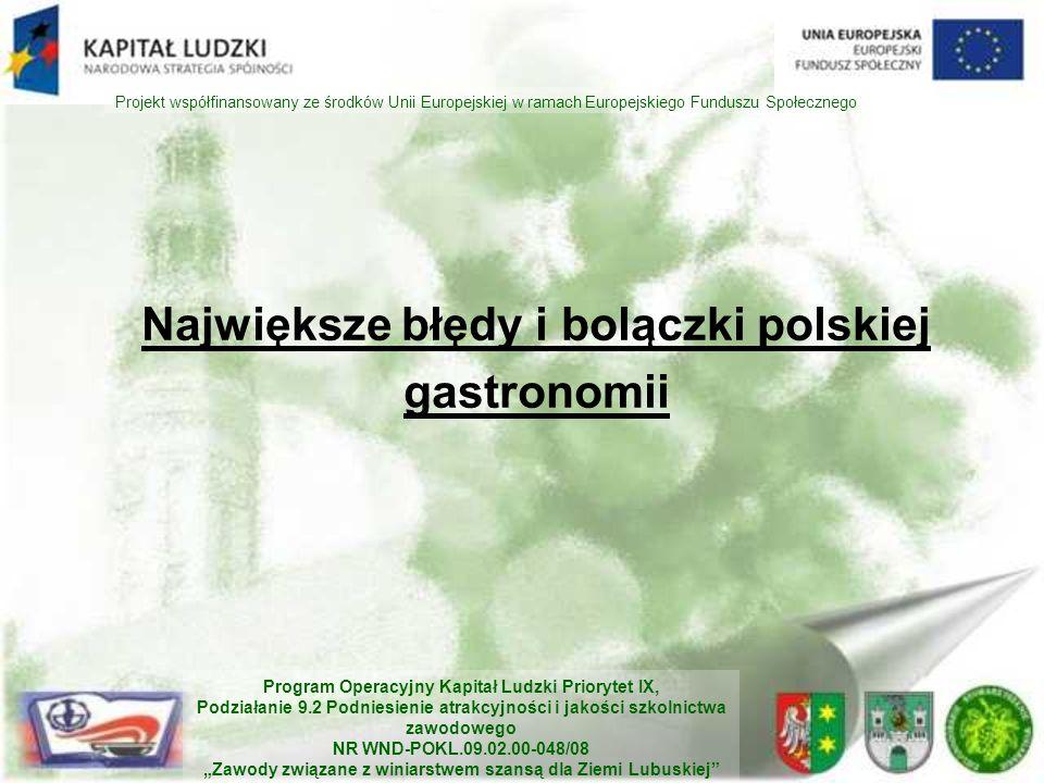 Największe błędy i bolączki polskiej gastronomii