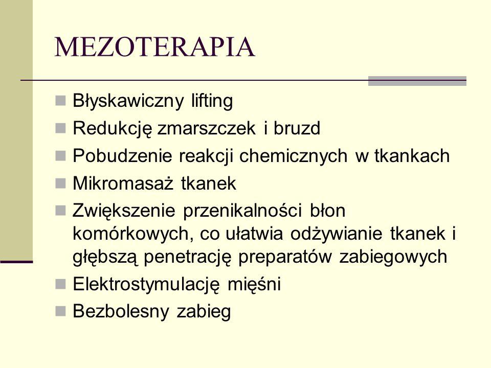 MEZOTERAPIA Błyskawiczny lifting Redukcję zmarszczek i bruzd