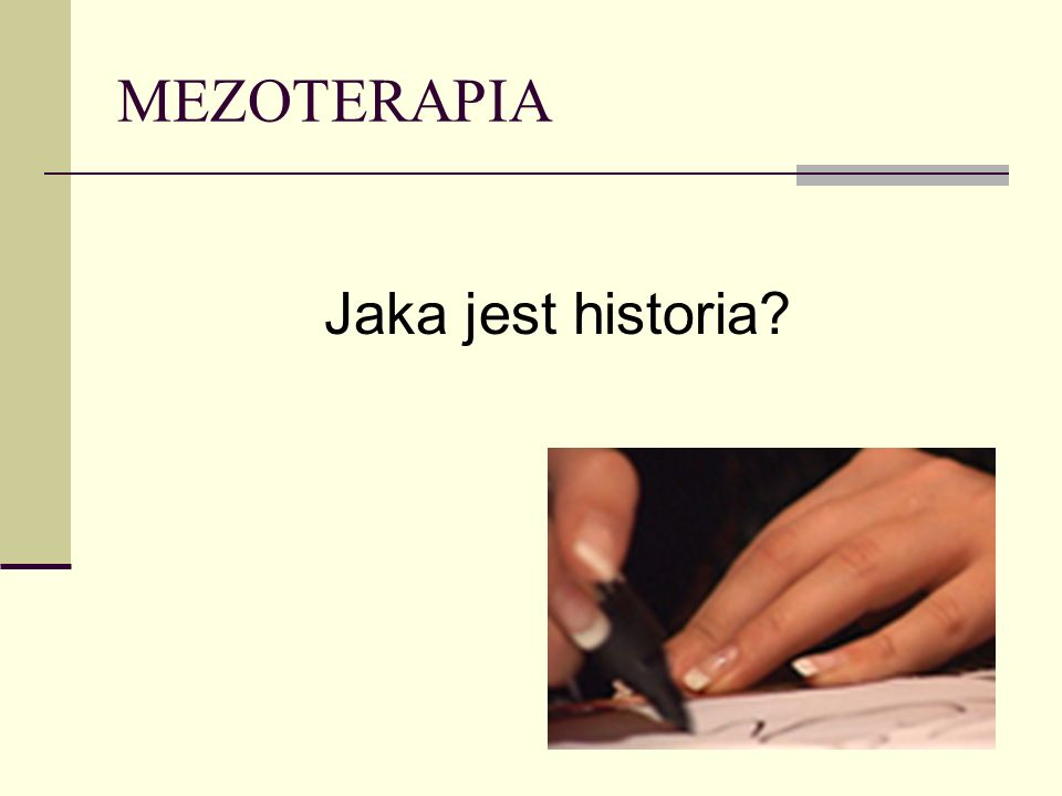 MEZOTERAPIA Jaka jest historia