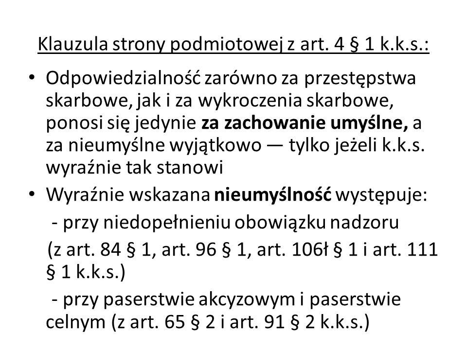 Klauzula strony podmiotowej z art. 4 § 1 k.k.s.: