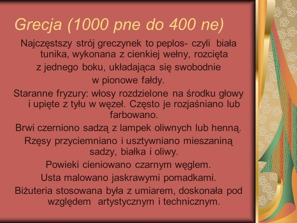 Grecja (1000 pne do 400 ne) Najczęstszy strój greczynek to peplos- czyli biała tunika, wykonana z cienkiej wełny, rozcięta.