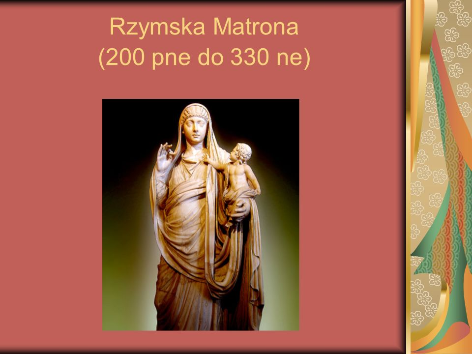 Rzymska Matrona (200 pne do 330 ne)