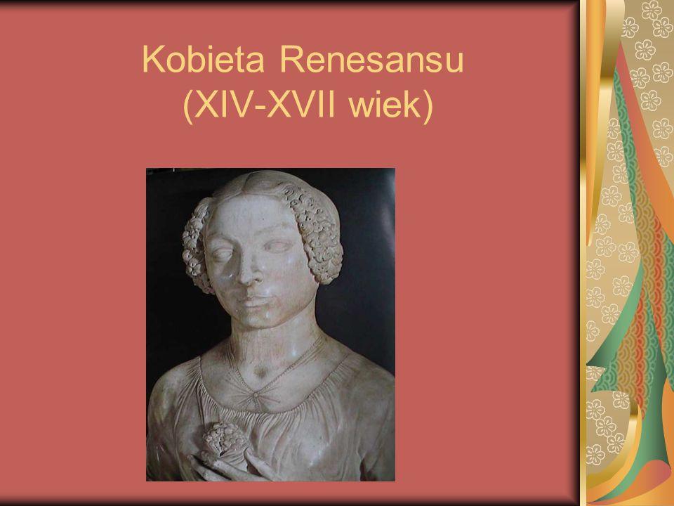 Kobieta Renesansu (XIV-XVII wiek)