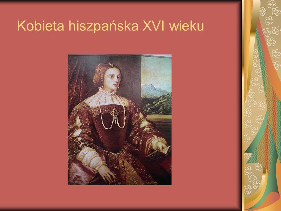 Kobieta hiszpańska XVI wieku