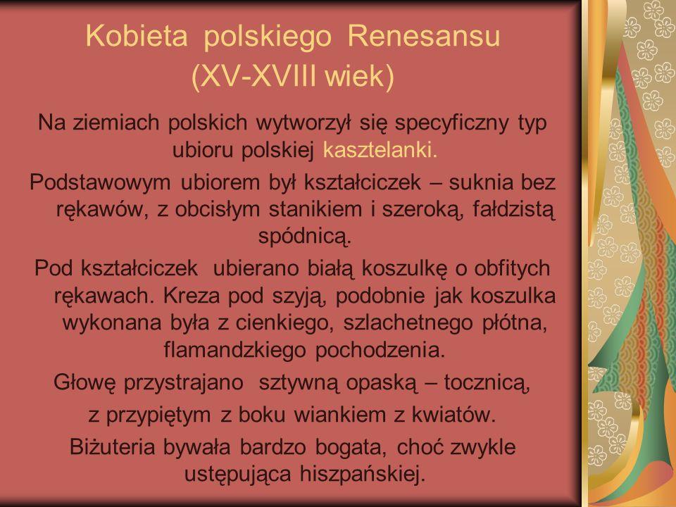 Kobieta polskiego Renesansu (XV-XVIII wiek)