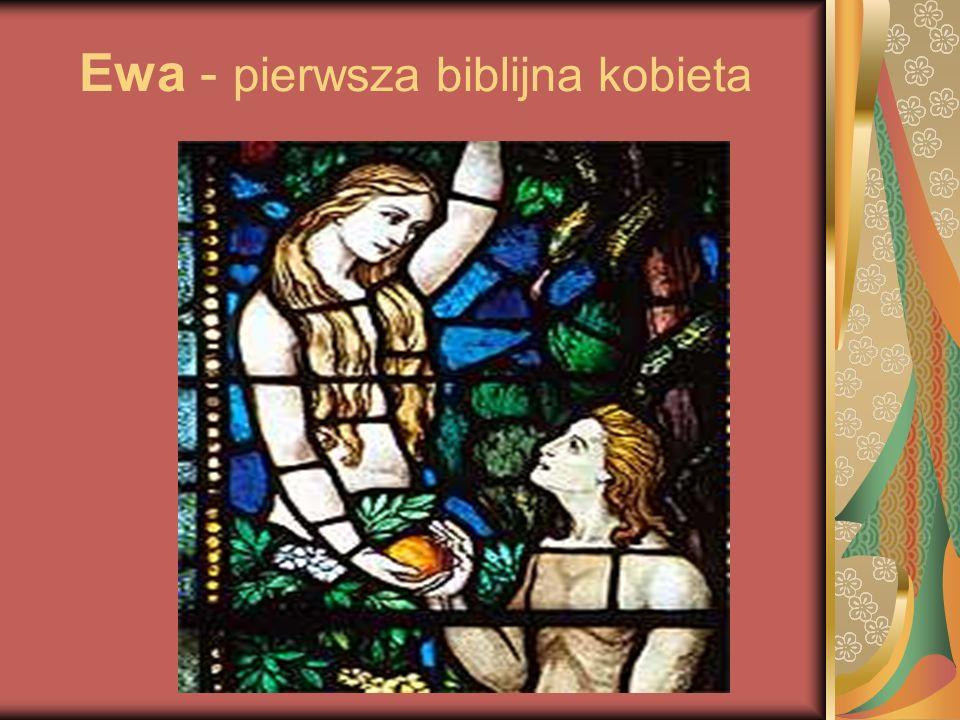 Ewa - pierwsza biblijna kobieta