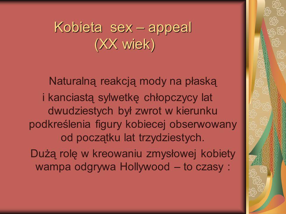 Kobieta sex – appeal (XX wiek)
