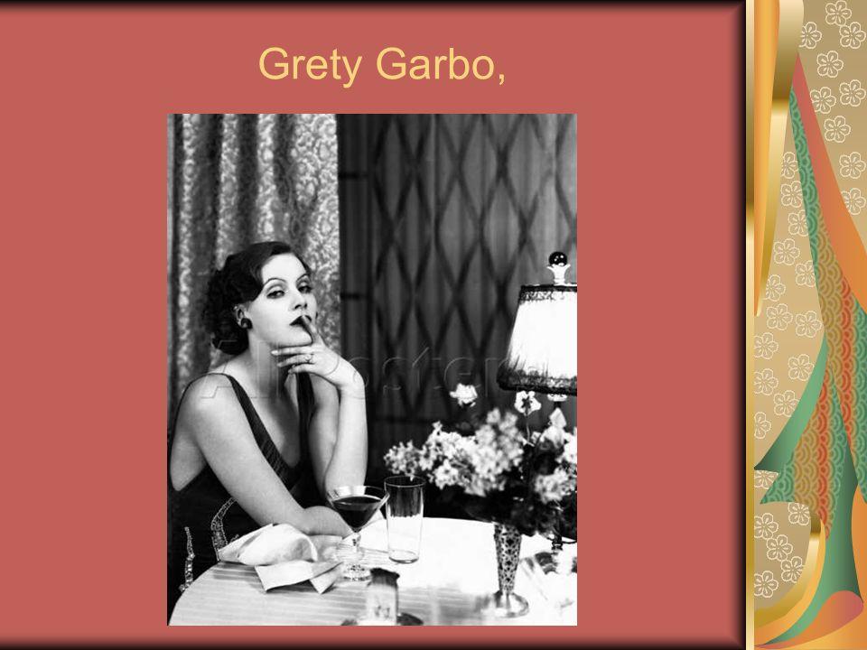 Grety Garbo,
