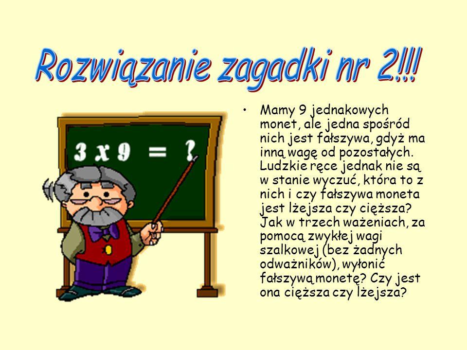 Rozwiązanie zagadki nr 2!!!