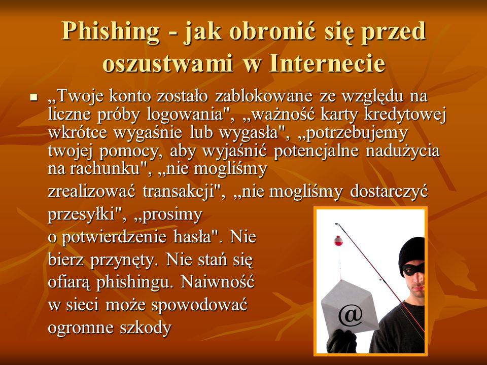 Phishing - jak obronić się przed oszustwami w Internecie