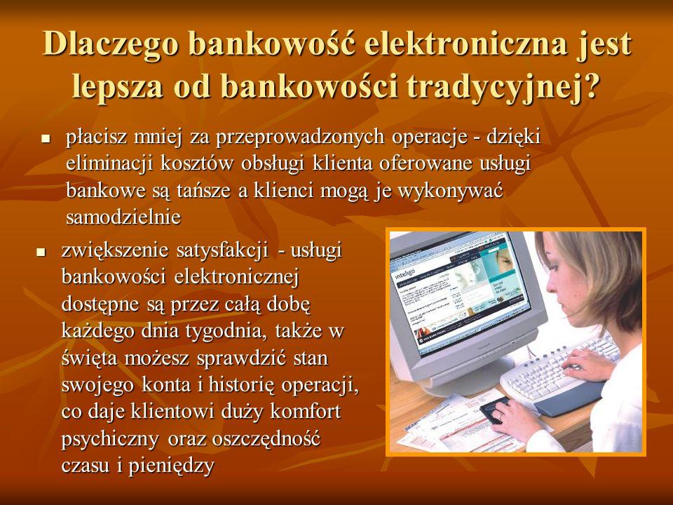 Dlaczego bankowość elektroniczna jest lepsza od bankowości tradycyjnej