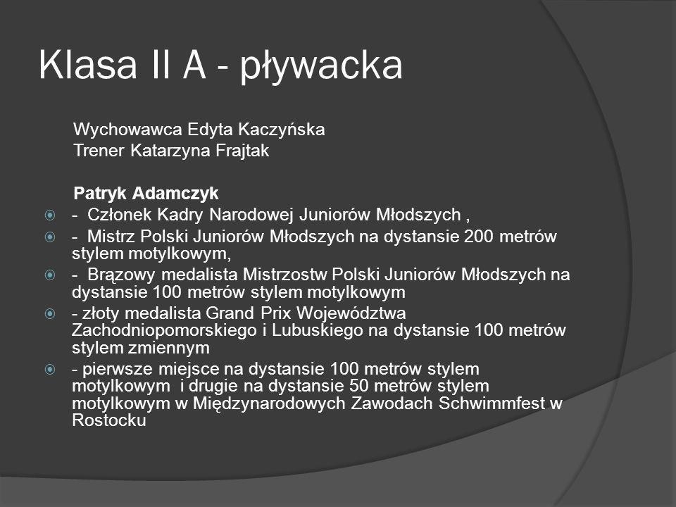 Klasa II A - pływacka Wychowawca Edyta Kaczyńska