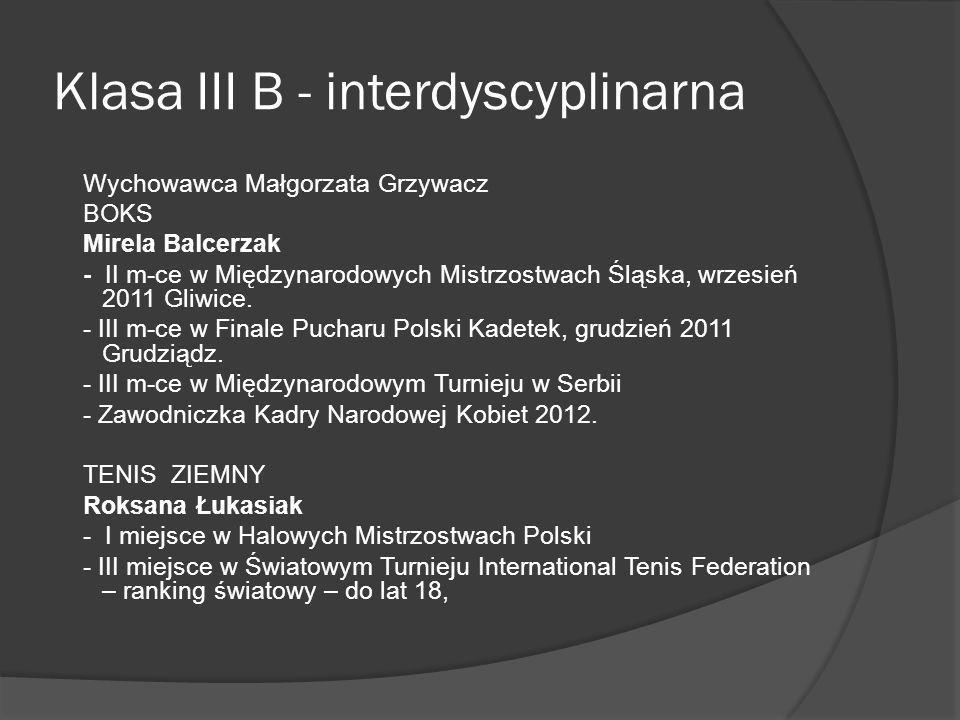 Klasa III B - interdyscyplinarna
