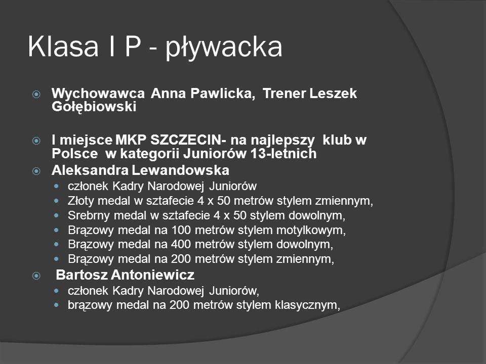 Klasa I P - pływacka Wychowawca Anna Pawlicka, Trener Leszek Gołębiowski.