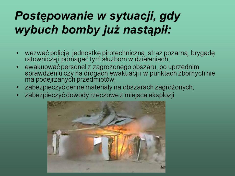 Postępowanie w sytuacji, gdy wybuch bomby już nastąpił: