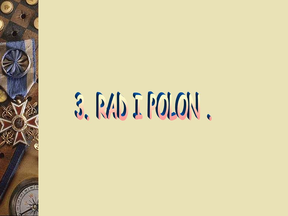 3. RAD I POLON .
