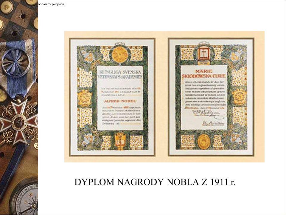DYPLOM NAGRODY NOBLA Z 1911 r.