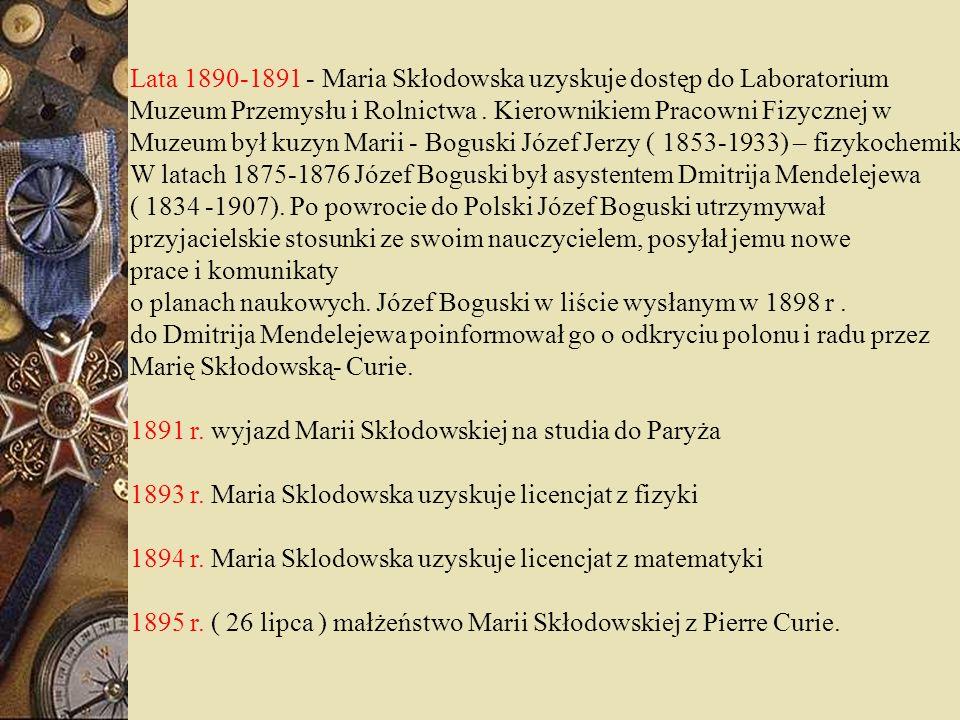 Lata 1890-1891 - Maria Skłodowska uzyskuje dostęp do Laboratorium