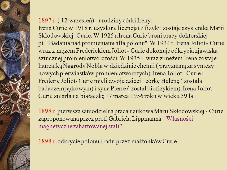 1897 r. ( 12 wrzesień) - urodziny córki Ireny. Irena Curie w 1918 r