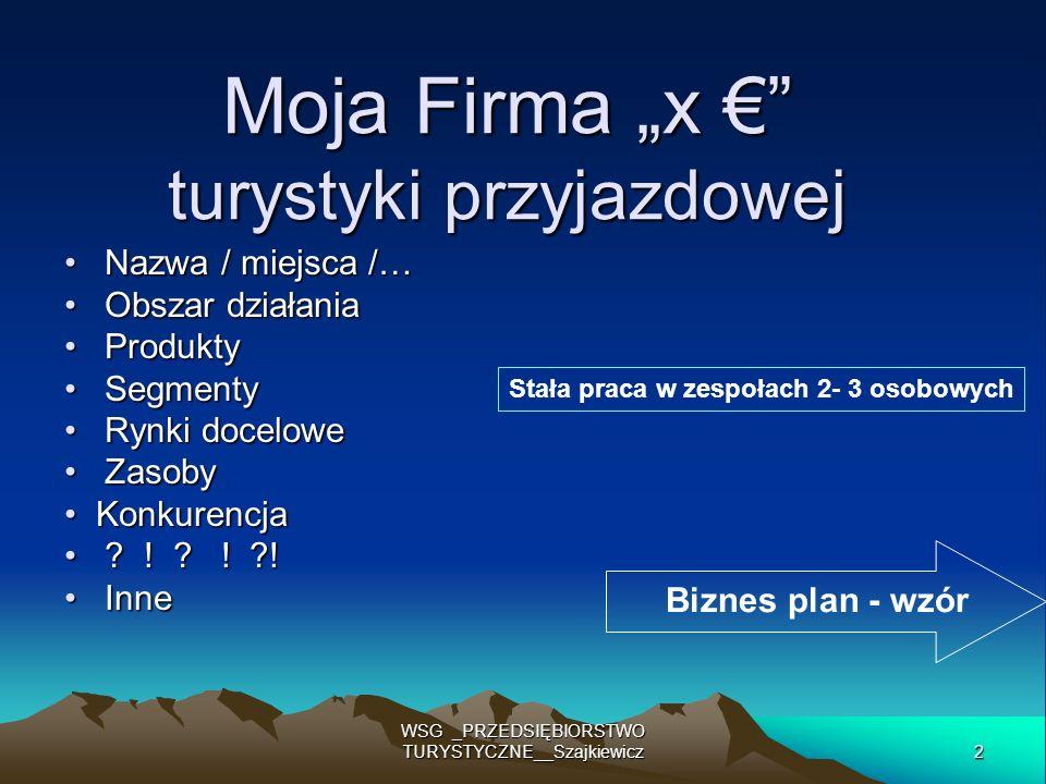 """Moja Firma """"x € turystyki przyjazdowej"""