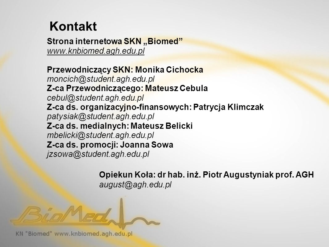 "Kontakt Strona internetowa SKN ""Biomed www.knbiomed.agh.edu.pl"
