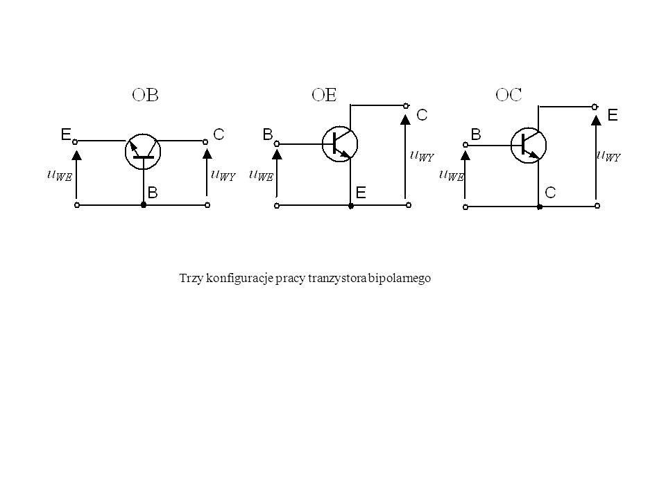 Trzy konfiguracje pracy tranzystora bipolarnego