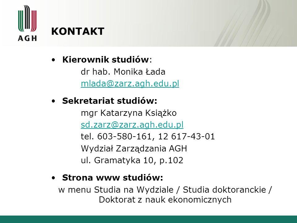 KONTAKT Kierownik studiów: dr hab. Monika Łada mlada@zarz.agh.edu.pl