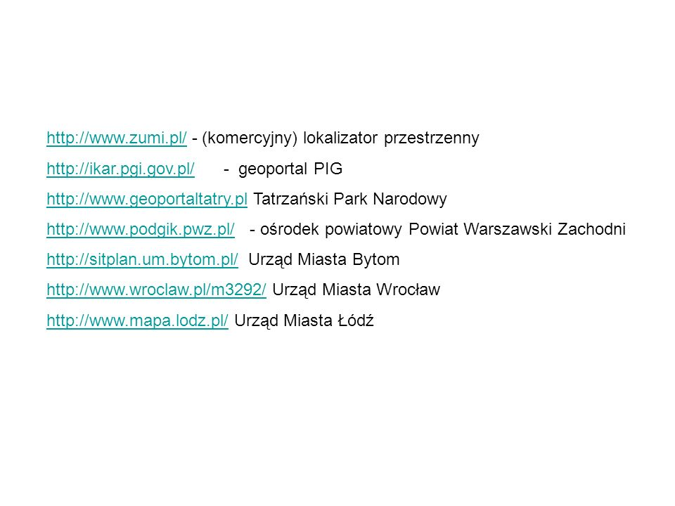 http://www.zumi.pl/ - (komercyjny) lokalizator przestrzenny