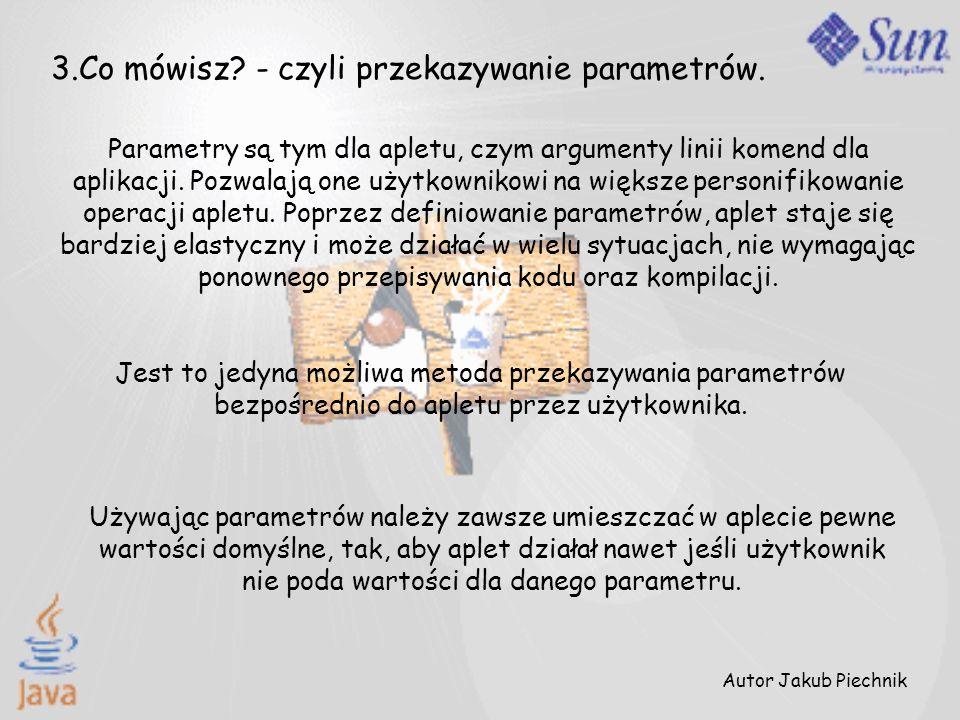 3.Co mówisz - czyli przekazywanie parametrów.