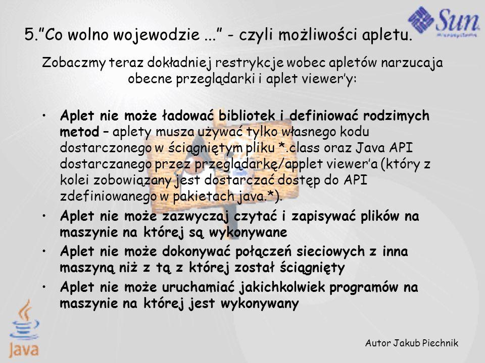 5. Co wolno wojewodzie ... - czyli możliwości apletu.