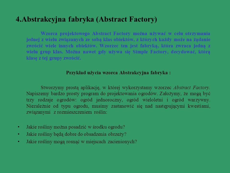 4.Abstrakcyjna fabryka (Abstract Factory)