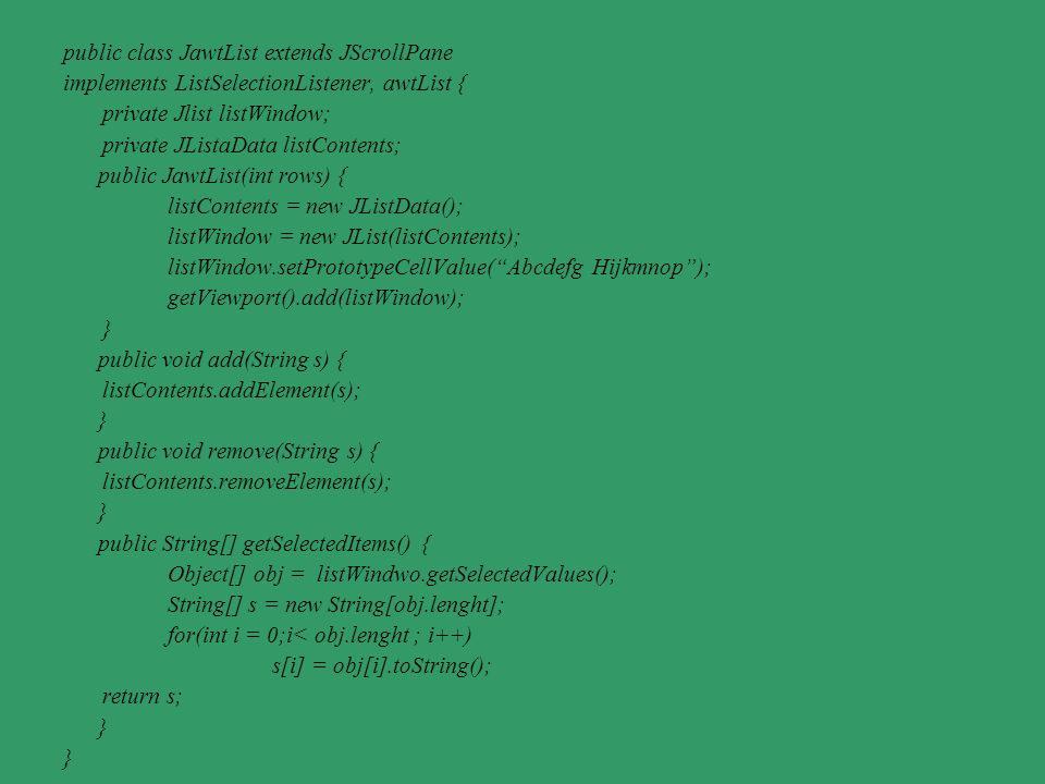 public class JawtList extends JScrollPane
