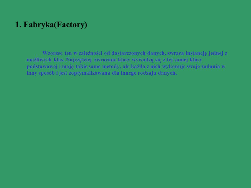 1. Fabryka(Factory)